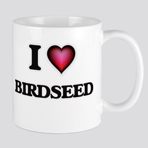 I Love Birdseed Mugs