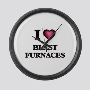 I Love Blast Furnaces Large Wall Clock