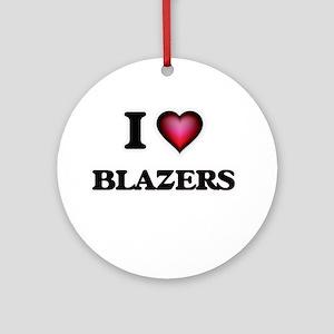 I Love Blazers Round Ornament