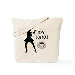 My Coffee Tote Bag