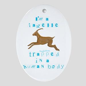 I'm a Gazelle Oval Ornament