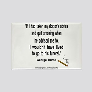 George Burns Cigar Quote Rectangle Magnet