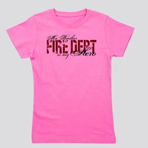My Brother is My Hero - Fire Dep T-Shirt