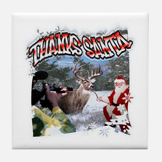 thanks santa deer hunter Tile Coaster