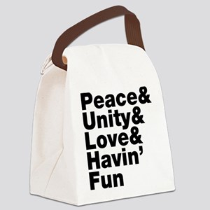 Peace & Unity & Love & Havin Fun Canvas Lunch Bag