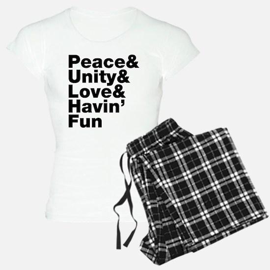 Peace & Unity & Love & Havin Fun pajamas