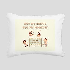 NOT MY CIRCUS... Rectangular Canvas Pillow