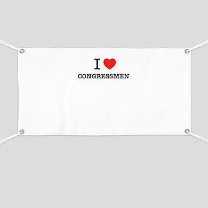 I Love CONGRESSMEN Banner