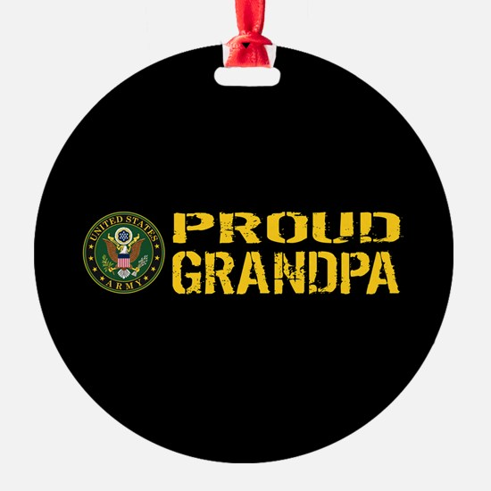 U.S. Army: Proud Grandpa (Black & G Ornament