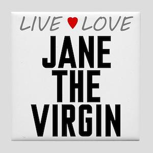 Live Love Jane the Virgin Tile Coaster