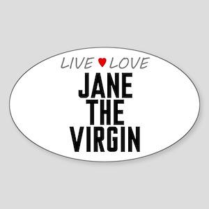 Live Love Jane the Virgin Oval Sticker