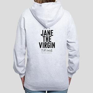 It's a Jane the Virgin Thing Women's Zip Hoodie