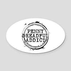 Penny Dreadful Addict Stamp Oval Car Magnet