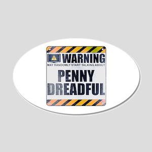 Warning: Penny Dreadful 22x14 Oval Wall Peel