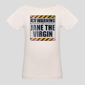 Warning: Jane the Virgin Organic Baby T-Shirt