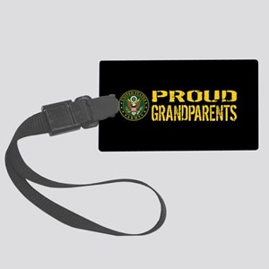 U.S. Army: Proud Grandparents (B Large Luggage Tag
