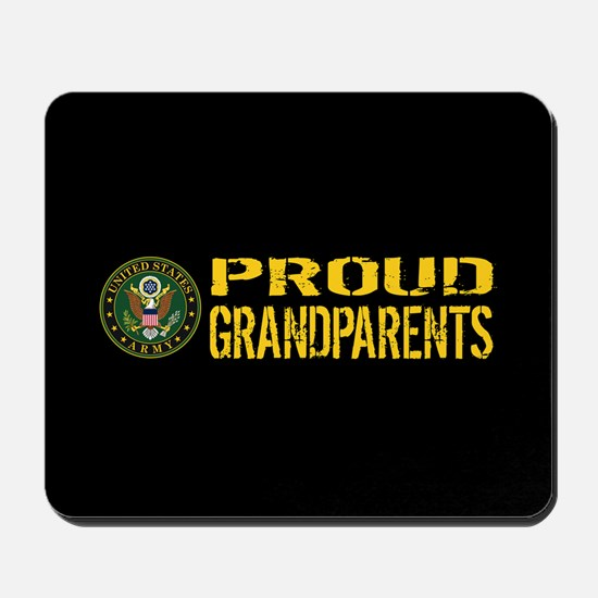 U.S. Army: Proud Grandparents (Black & G Mousepad