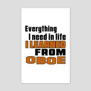 I Need In Life I Learned From Ob Mini Poster Print