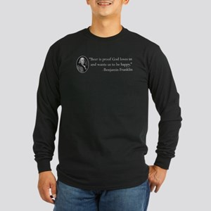 Ben Franklin Beer Quote Long Sleeve Dark T-Shirt