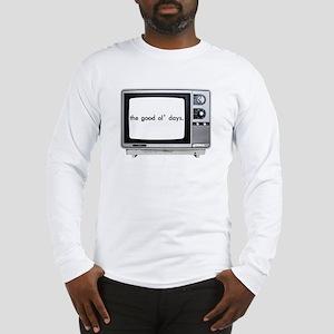 'good ol' days' long sleeve t-shirt