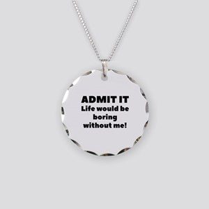 Admit It Necklace Circle Charm