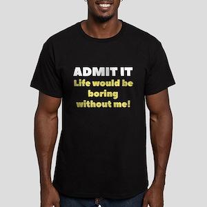 Admit It Men's Fitted T-Shirt (dark)
