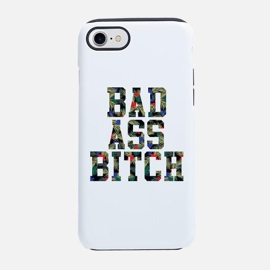 BAD A$$ B!TCH iPhone 8/7 Tough Case