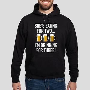 I'm Drinking For Three! Hoodie (dark)