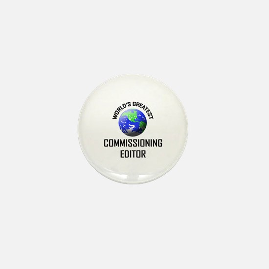 World's Greatest COMMISSIONING EDITOR Mini Button