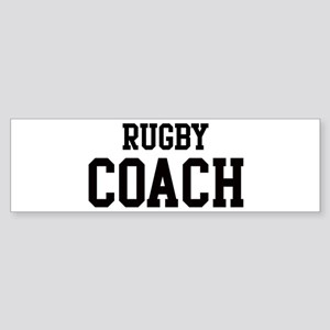 RUGBY Coach Bumper Sticker