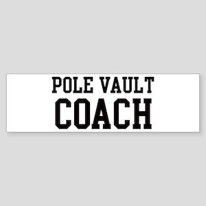 POLE VAULT Coach Bumper Sticker