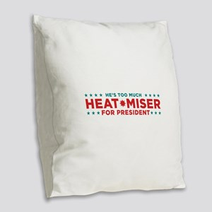Heat Miser for President Burlap Throw Pillow