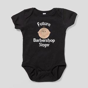 Future Barbershop Singer Baby Bodysuit