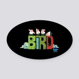 Family Guy Bird is the Word 2 Oval Car Magnet