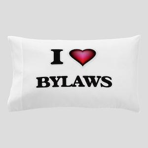 I Love Bylaws Pillow Case