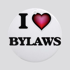 I Love Bylaws Round Ornament
