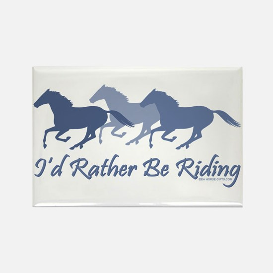 Rather Be Riding A Wild Horse Rectangle Magnet