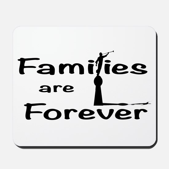 Families Are Forever Mousepad