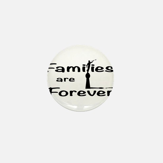 Families Are Forever Mini Button