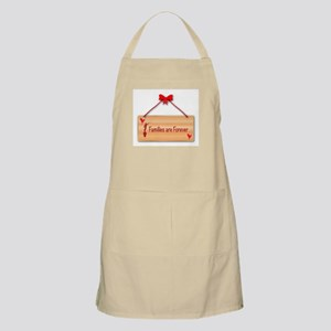 Families Are Forever Sign Apron