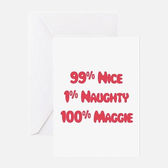 Maggie - 1% Naughty Greeting Card
