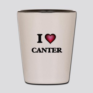 I love Canter Shot Glass