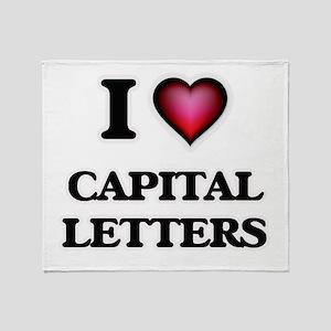 I love Capital Letters Throw Blanket