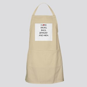 I love shoes, bags, jewelry and men. Apron