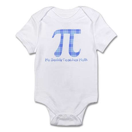 My Daddy Teaches Math (boy) Infant Bodysuit
