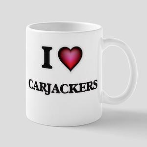 I love Carjackers Mugs