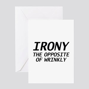 Irony the opposite of wrinkly greeting cards cafepress irony the opposite of wrinkly greeting card m4hsunfo