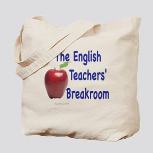 English Teacher's Breakroom Tote Bag