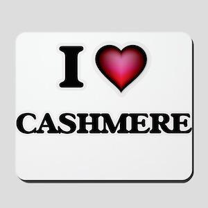 I love Cashmere Mousepad