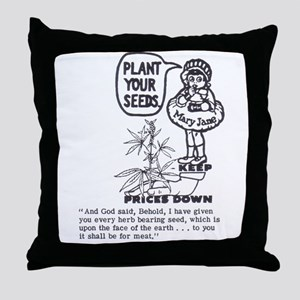 PLANT YOUR SEEDS Throw Pillow